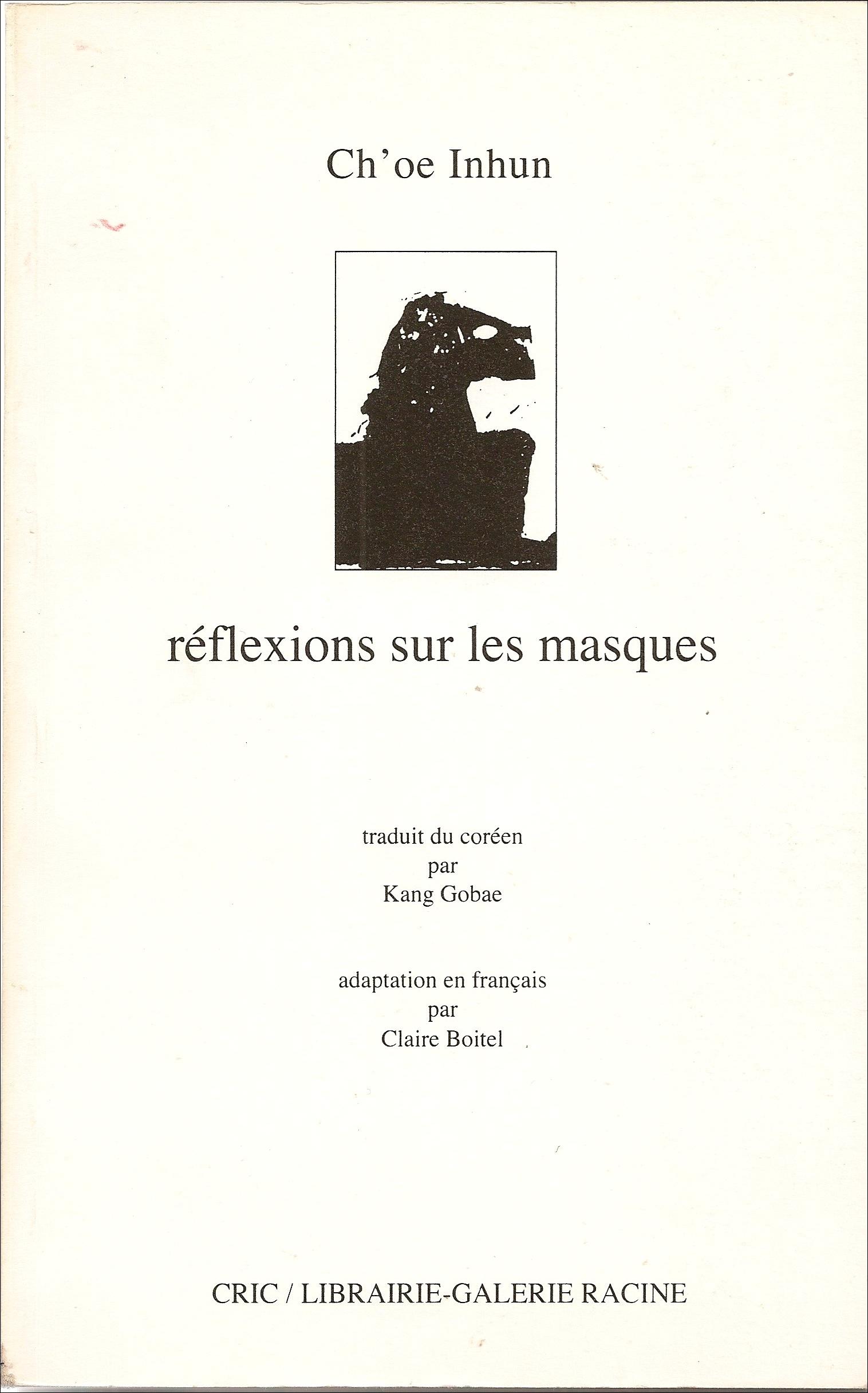 CH'OE Inhun - Réflexions sur les masques