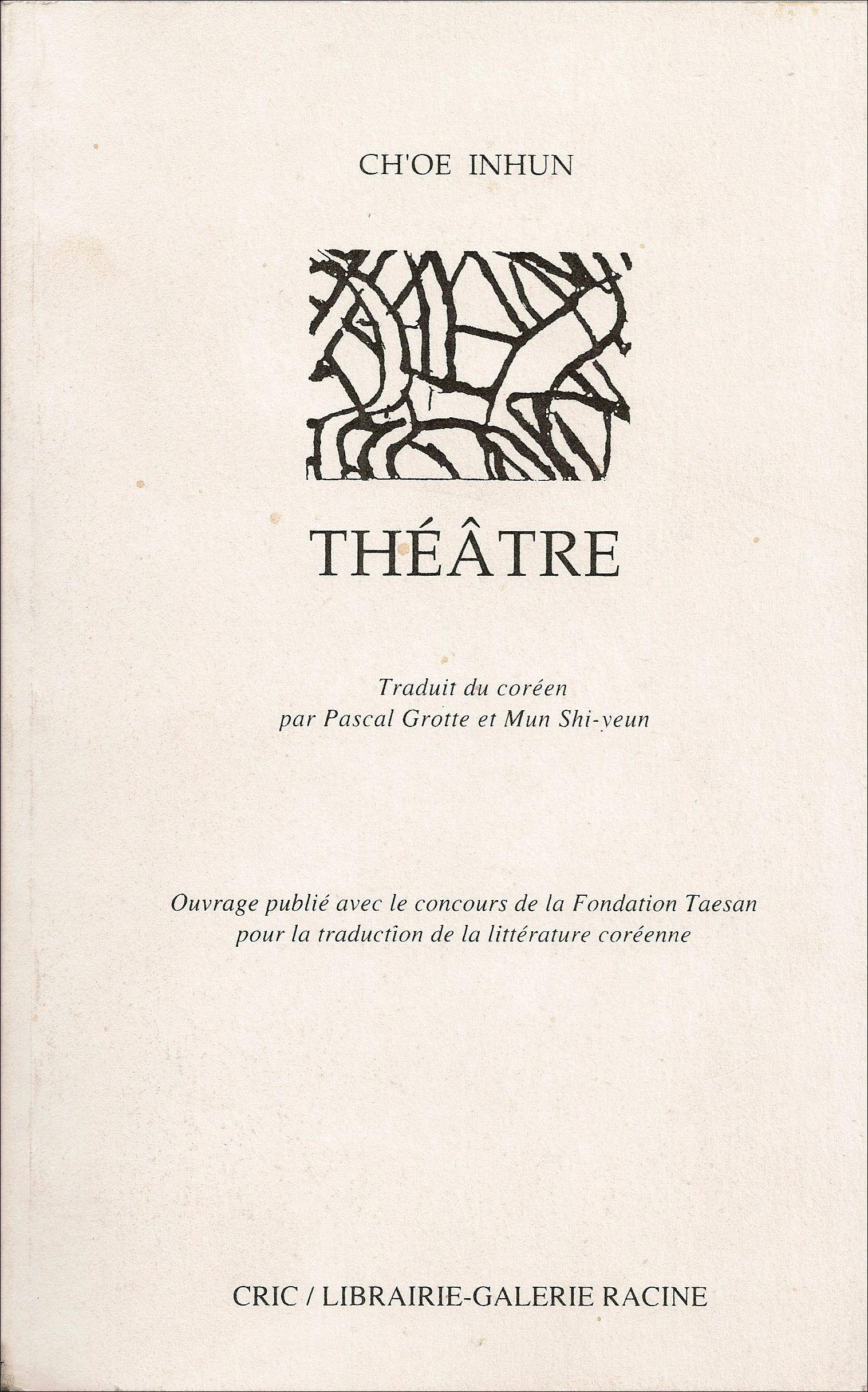2- Ch'oe Inhun - Théâtre