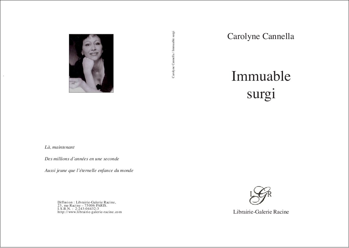 Carolyne Cannella - Immuable surgi