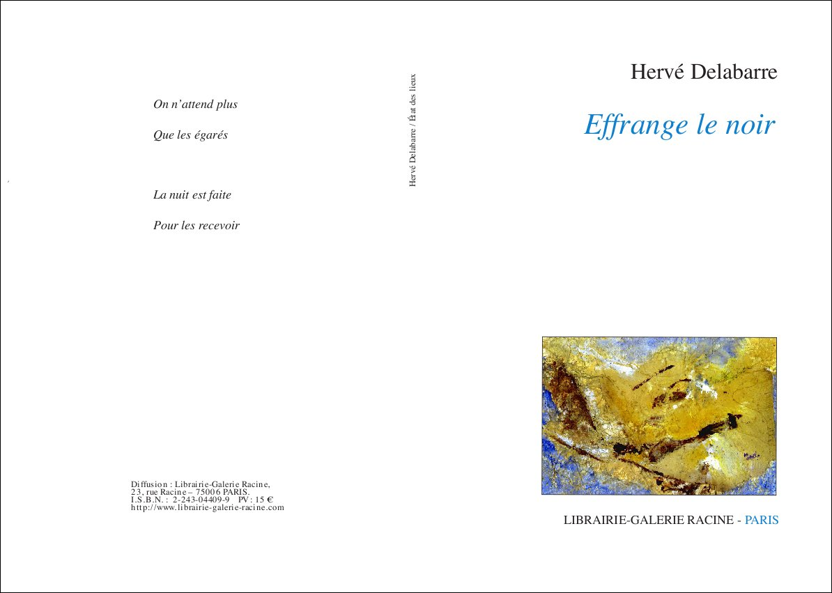 Hervé DELABARRE - Effrange le noir