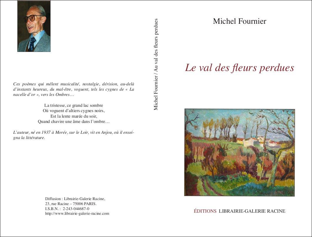 Michel Fournier - Le val des fleurs perdues