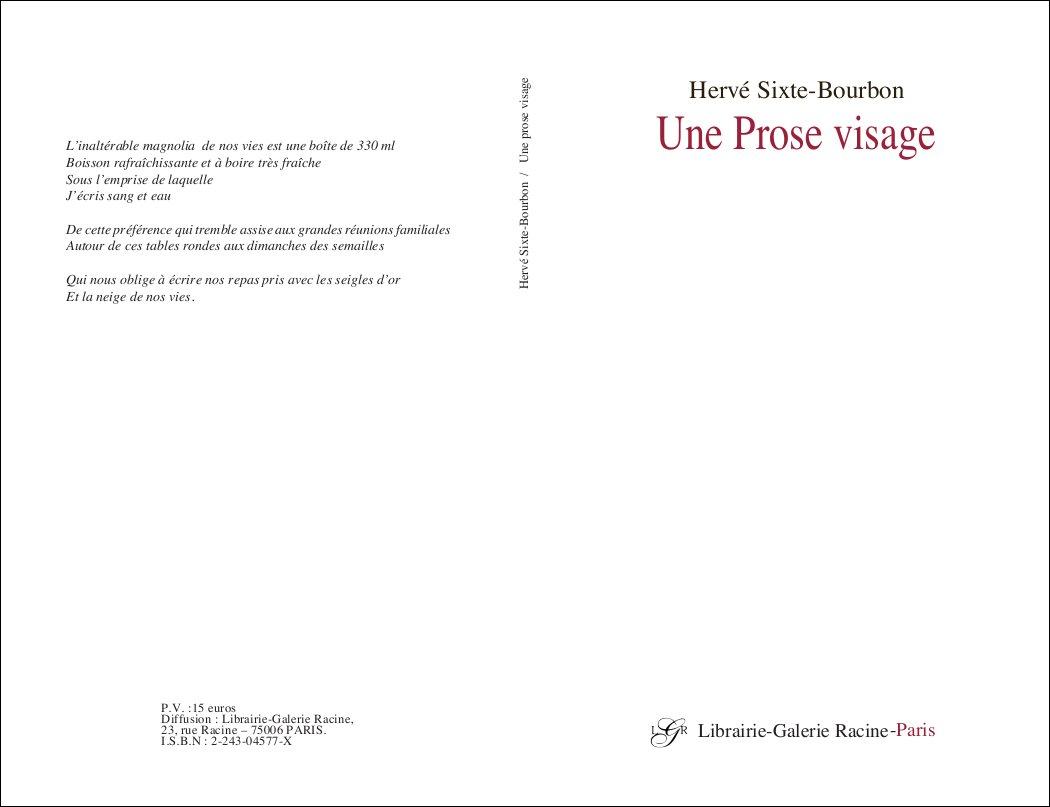 SIXTE-BOURBON Hervé - Une prose visage