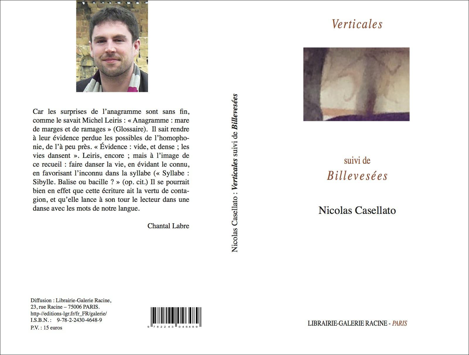 Nicolas CASELLATO - Verticales suivi de Billevesées