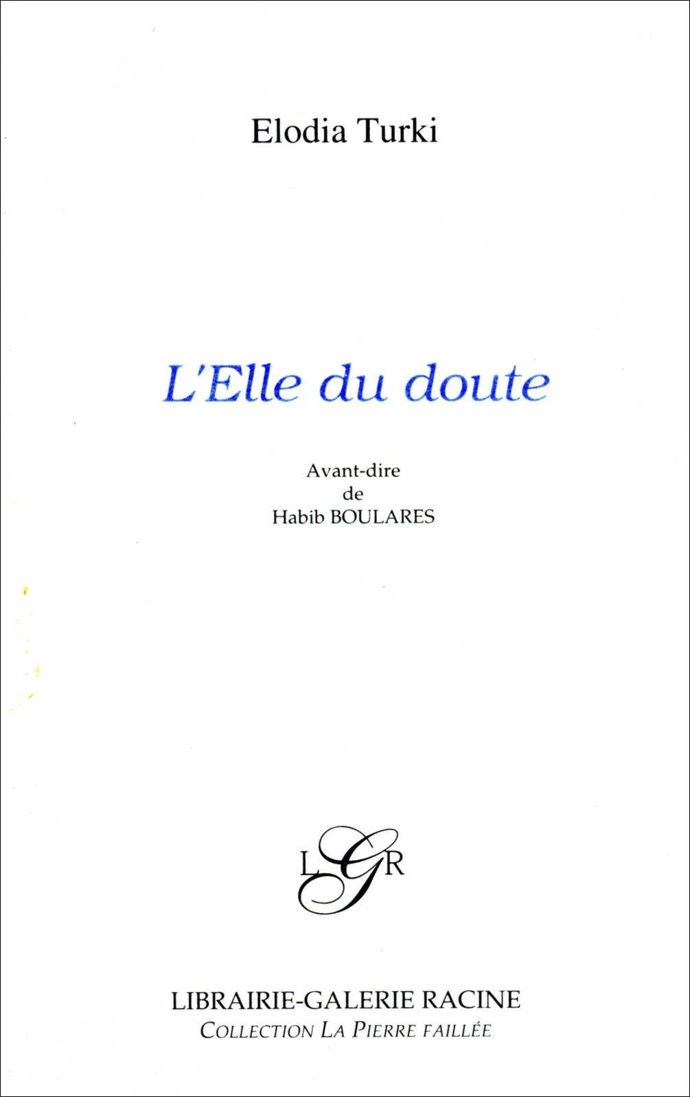 Elodia TURKI - L'Elle du doute