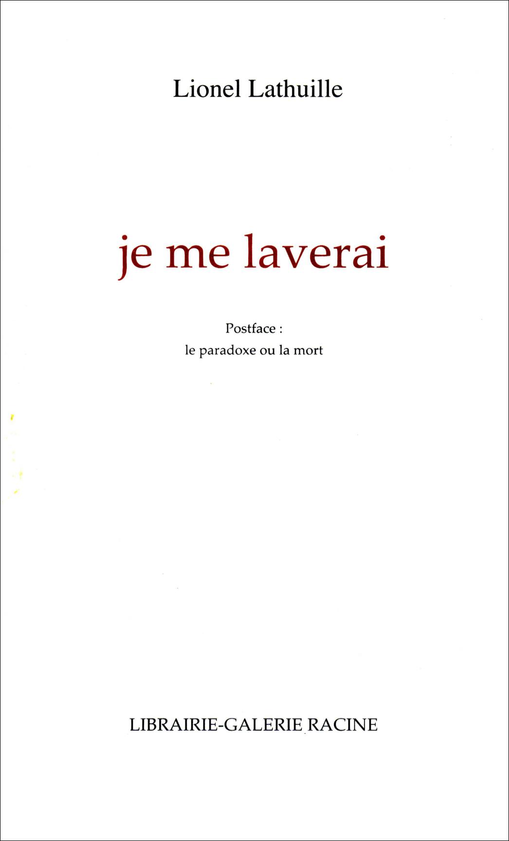 Lionel Lathuille - Je me laverai