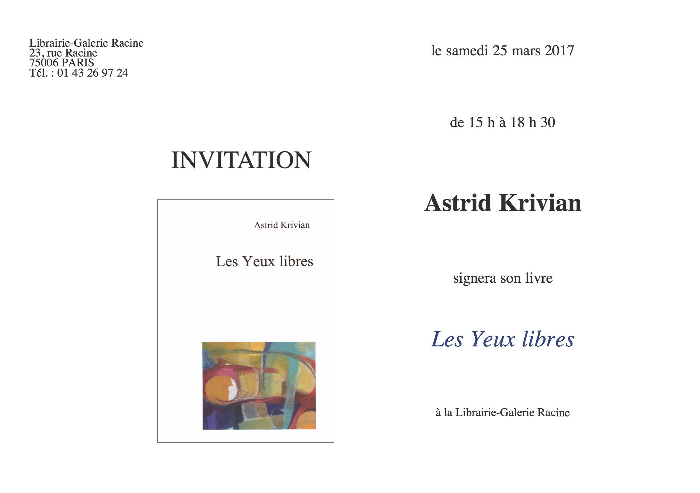 Signature Astrid Krivian - Les yeux libres