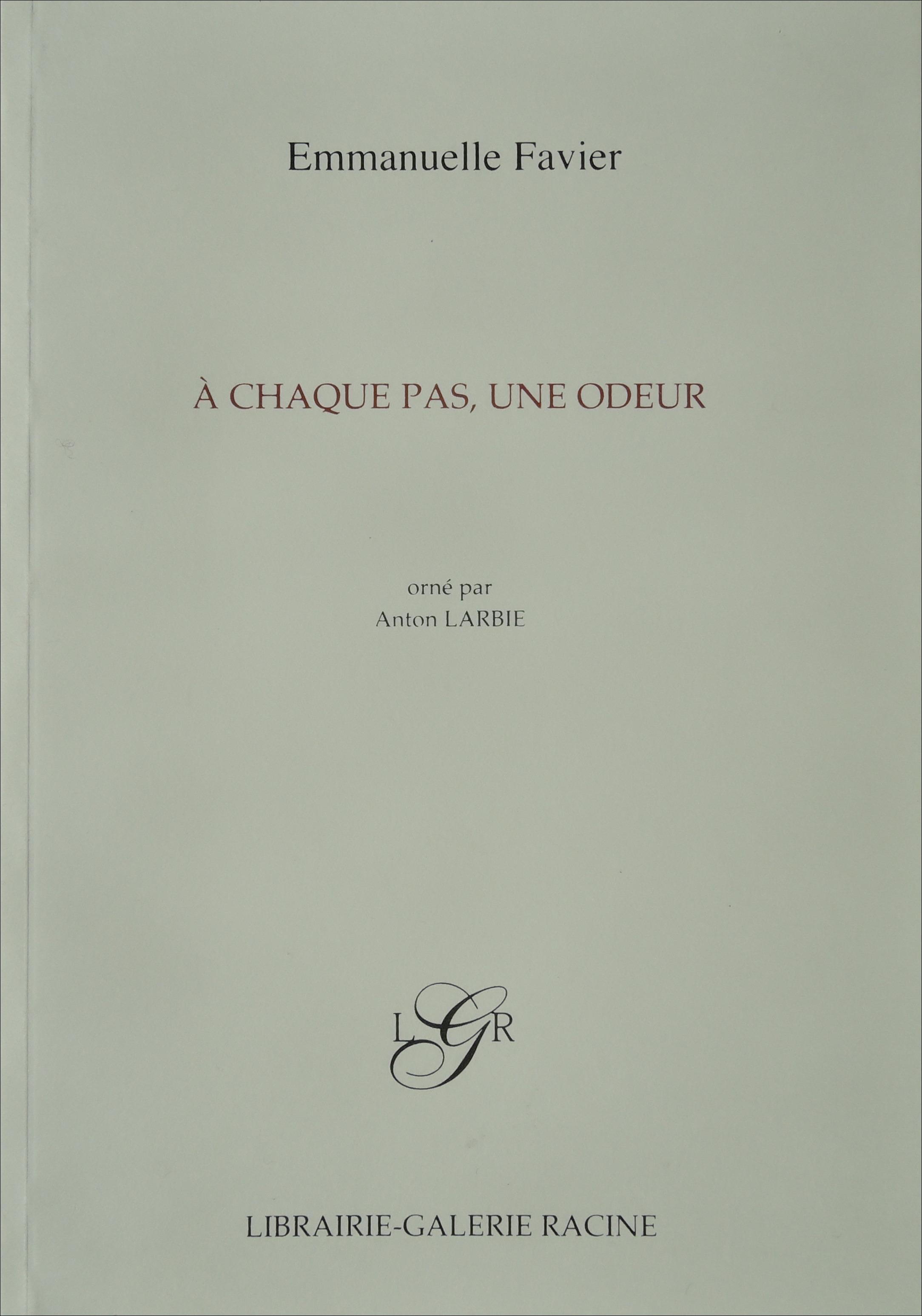 Emmanuelle Favier - A chaque pas, une odeur