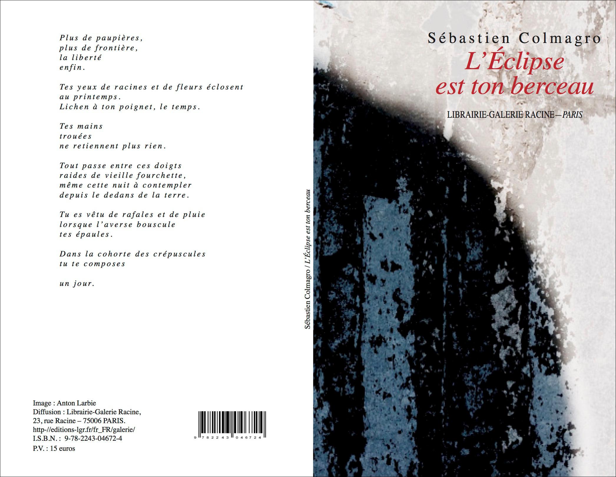 L'éclipse est ton berceau / Sebastien Colmagro