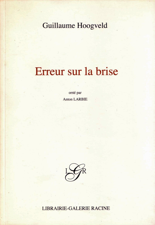 Guillaume Hoogveld - Erreur sur la brise