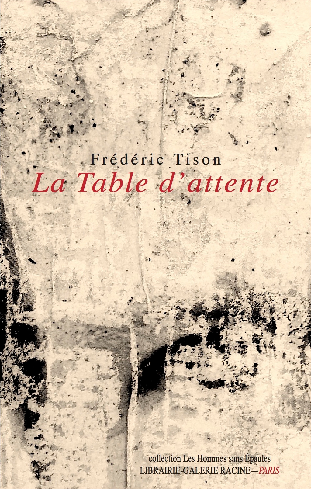 TISON Frédéric - La table d'attente