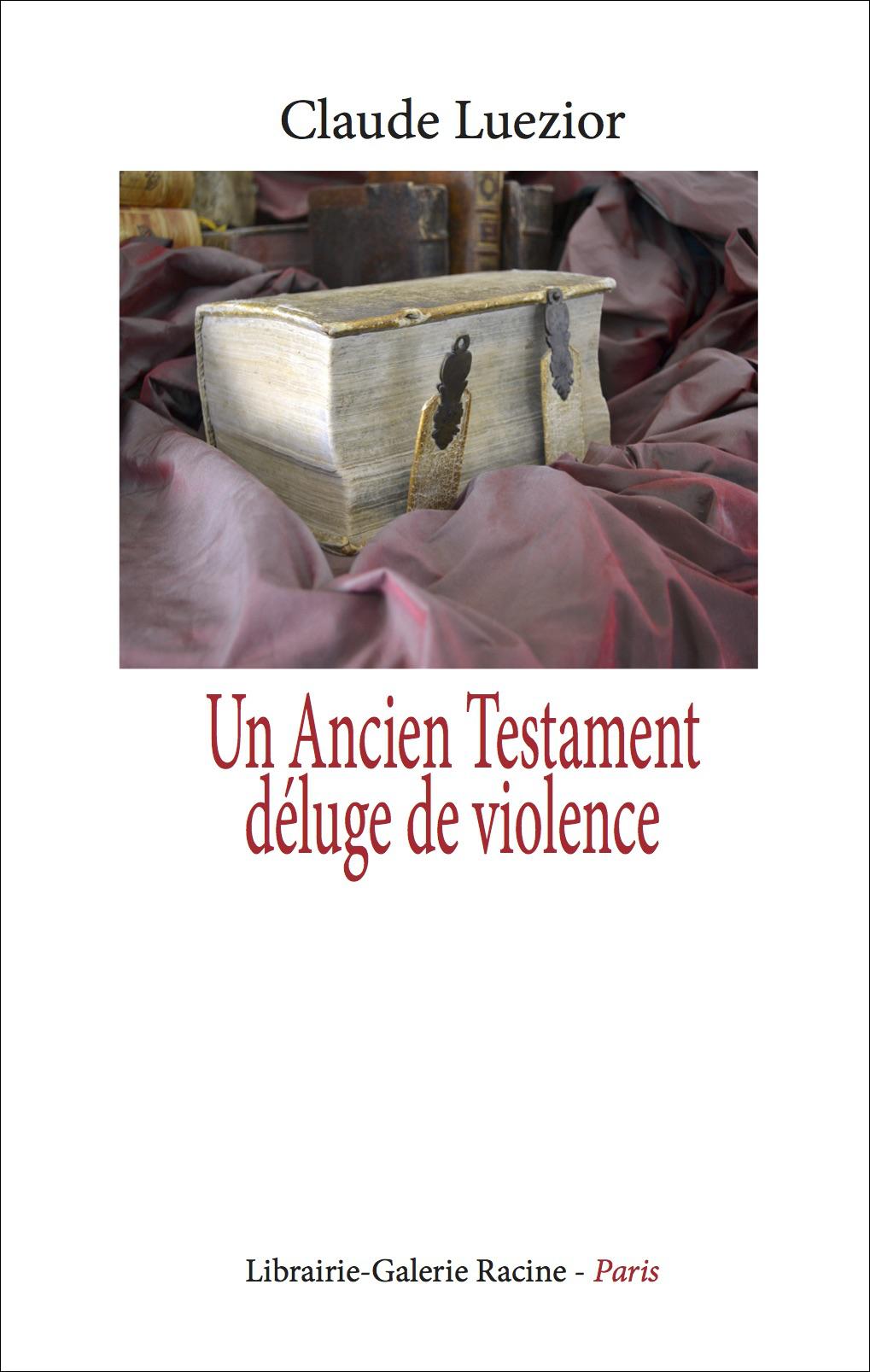 Claude Luezior - Un Ancien Testament déluge de violence